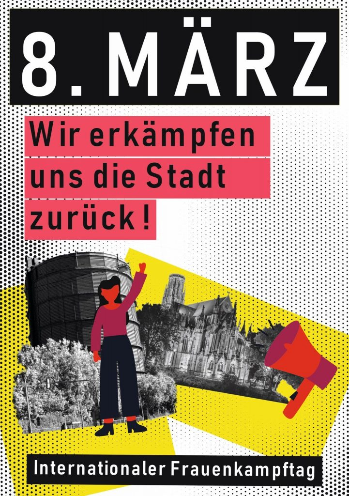 8. MÄRZ FRAUENKAMPFTAG – WIR ERKÄMPFEN UNS DIE STADT ZURÜCK!