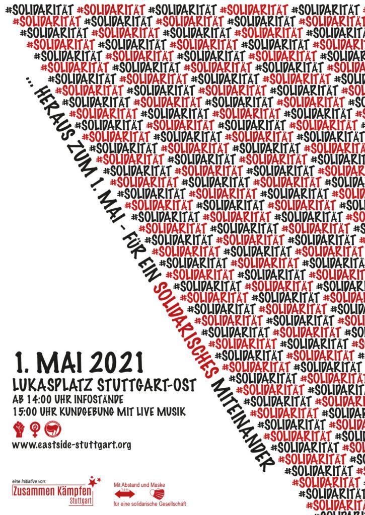 #Solidarität – Für ein solidarisches Miteinander –  Heraus zum 1. Mai 2021 in Stuttgart-Ost!